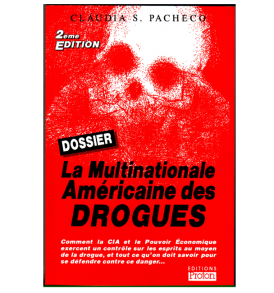 La-Multinationale-Americaine-des-Drogues-Claudia-pacheco-608