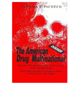 The-American-Drug-Multinacional-Dossier