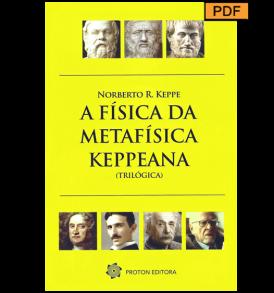 capa-a-fisica-da-metafisica-keppeana-trilogica-norberto-keppe-608x563-pdf
